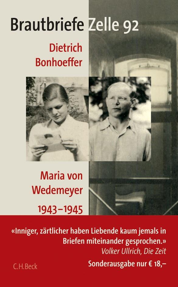 Brautbriefe Zelle 92 | Bonhoeffer, Dietrich / Wedemeyer, Maria von | Buch (Cover)