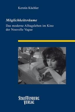 Abbildung von Küchler | Möglichkeitsräume | 1. Auflage | 2016 | beck-shop.de