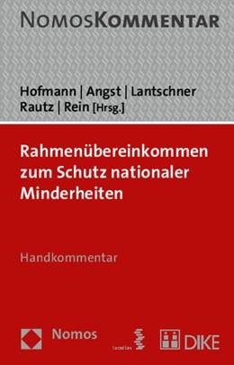 Abbildung von Hofmann / Angst   Rahmenübereinkommen zum Schutz nationaler Minderheiten   1. Auflage   2015   beck-shop.de
