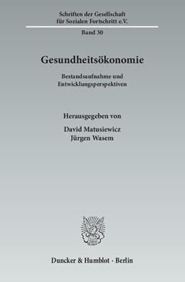 Abbildung von Matusiewicz / Wasem   Gesundheitsökonomie   2014   Bestandsaufnahme und Entwicklu...   30