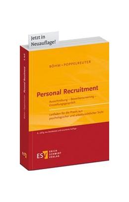 Abbildung von Böhm / Poppelreuter | Personal Recruitment | 8., völlig neu bearbeitete und erweiterte Auflage | 2015 | Ausschreibung - Bewerberscreen...