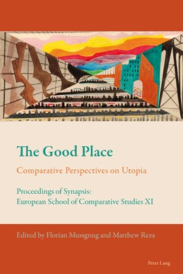 Abbildung von Reza / Mussgnug | The Good Place | 2014 | Comparative Perspectives on Ut... | 2