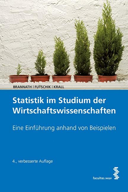 Statistik im Studium der Wirtschaftswissenschaften | Brannath / Futschik / Krall, 2014 | Buch (Cover)