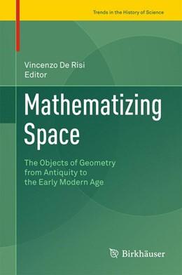 Abbildung von De Risi   Mathematizing Space   1. Auflage   2015   beck-shop.de