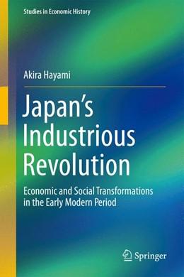 Abbildung von Hayami | Japan's Industrious Revolution | 1. Auflage | 2015 | beck-shop.de