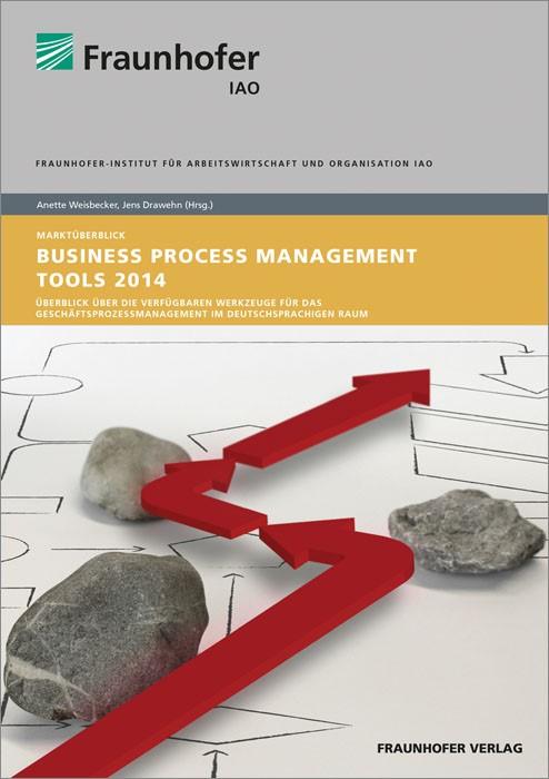 Business Process Management Tools 2014. | / Weisbecker / Drawehn, 2014 | Buch (Cover)