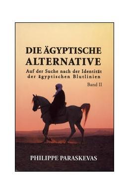 Abbildung von Paraskevas | Die Ägyptische Alternative | 1. Auflage | 2014 | beck-shop.de
