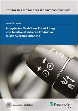 Abbildung von Maier / | Integriertes Modell zur Entwicklung von funktional sicheren Produkten in der Automobilbranche. | 1. Auflage | 2014 | 23 | beck-shop.de