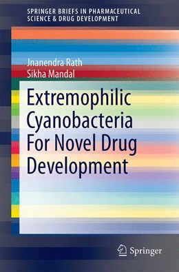 Abbildung von Rath / Mandal | Extremophilic Cyanobacteria For Novel Drug Development | 1. Auflage | 2014 | beck-shop.de