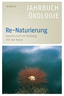 Abbildung von Simonis / Leitschuh | Re-Naturierung | 1. Auflage | 2014 | beck-shop.de
