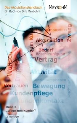 Abbildung von Meybohm | Wege zum Kunden | 2014 | Band 2 aus der Reihe