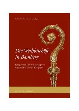 Abbildung von Hölscher / Jung   Die Weihbischöfe in Bamberg   2013   Festgabe zur Verabschiedung vo...