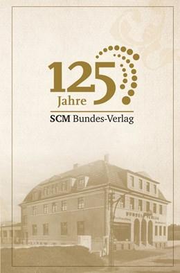 Abbildung von 125 Jahre Bundes-Verlag | 2012