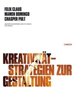 Abbildung von Kreativität - Strategien zur Gestaltung | 2007