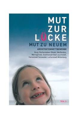 Abbildung von Heller | Mut zur Lücke Teil 3 | 1. Auflage | 2013 | beck-shop.de