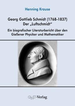 Abbildung von Krause | Georg Gottlieb Schmidt (1768-1837) - der