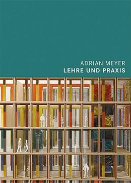 Abbildung von Meyer | Adrian Meyer | 2014 | Lehre und Praxis