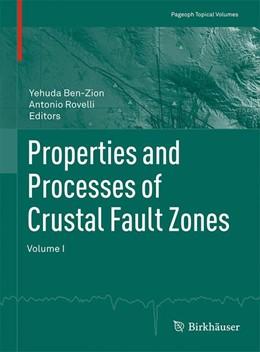 Abbildung von Ben-Zion / Rovelli | Properties and Processes of Crustal Fault Zones | 2015 | Volume I