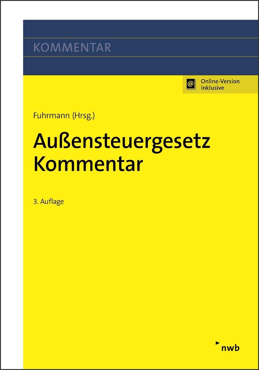 Außensteuergesetz Kommentar | Fuhrmann (Hrsg.) | 3. Auflage, 2017 (Cover)