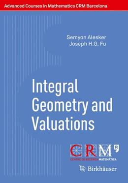 Abbildung von Alesker / Gallego | Integral Geometry and Valuations | 1. Auflage | 2014 | beck-shop.de