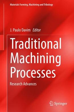 Abbildung von Davim   Traditional Machining Processes   1. Auflage   2014   beck-shop.de