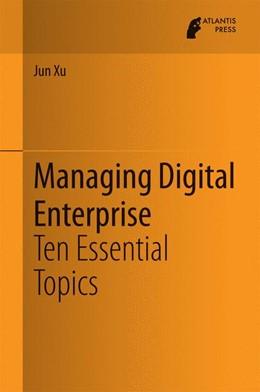 Abbildung von Xu | Managing Digital Enterprise | 2014 | Ten Essential Topics