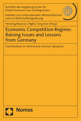 Abbildung von Rosenau / Tang Van (Hrsg.) | Economic Competition Regime: Raising Issues and Lessons from Germany | 1. Auflage | 2014 | 64 | beck-shop.de