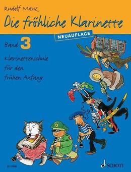 Abbildung von Mauz | Die fröhliche Klarinette | 2014 | Klarinettenschule für den früh...