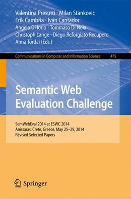 Abbildung von Presutti / Stankovic | Semantic Web Evaluation Challenge | 1. Auflage | 2014 | 475 | beck-shop.de