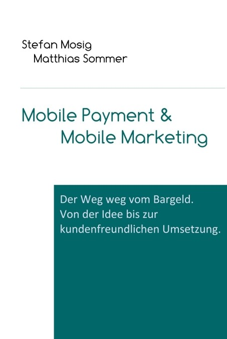 Mobile Payment & Mobile Marketing | Mosig / Sommer, 2014 | Buch (Cover)