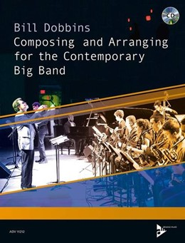 Abbildung von Dobbins | Composing and Arranging for the Contemporary Big Band | 2015 | Lehrbuch.