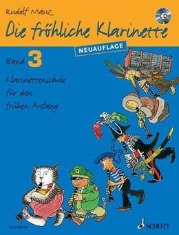 Abbildung von Mauz | Die fröhliche Klarinette | 2015 | Klarinettenschule für den früh...