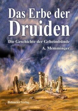 Abbildung von Memminger | Das Erbe der Druiden | 2010 | Die Geschichte der Geheimbünde...
