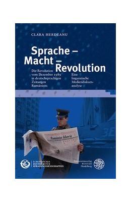 Abbildung von Herdeanu | Sprache - Macht - Revolution | 1. Auflage | 2014 | 2 | beck-shop.de