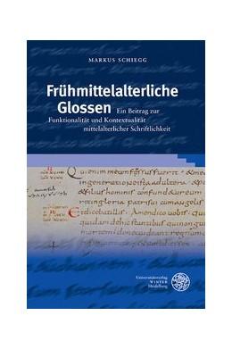 Abbildung von Schiegg | Frühmittelalterliche Glossen | 2015 | Ein Beitrag zur Funktionalität... | 52