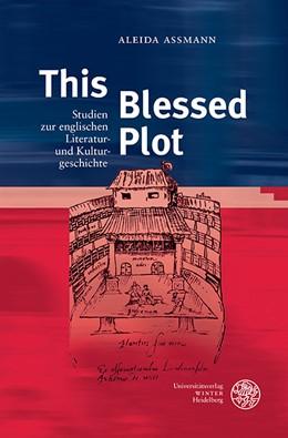 Abbildung von Detmers / Frank / Sobral | This Blessed Plot | 2016 | Studien zur englischen Literat... | 447