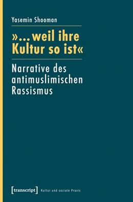 Abbildung von Shooman | »... weil ihre Kultur so ist« | 1. Auflage | 2014 | beck-shop.de