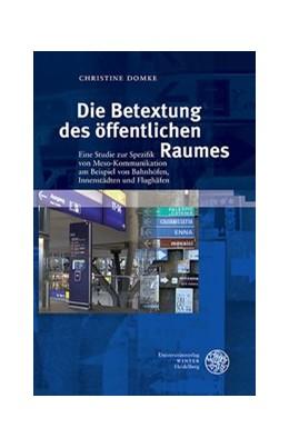 Abbildung von Domke | Die Betextung des öffentlichen Raumes | 2014 | Eine Studie zur Spezifik von M... | 26