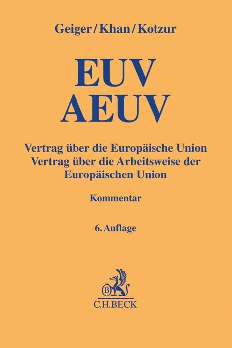EUV/AEUV | Geiger / Khan / Kotzur | 6., überarbeitete Auflage, 2016 | Buch (Cover)