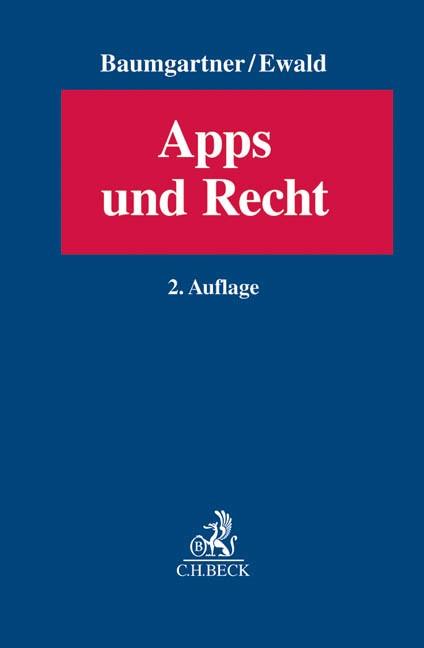 Apps und Recht | Baumgartner / Ewald | 2. Auflage, 2015 | Buch (Cover)