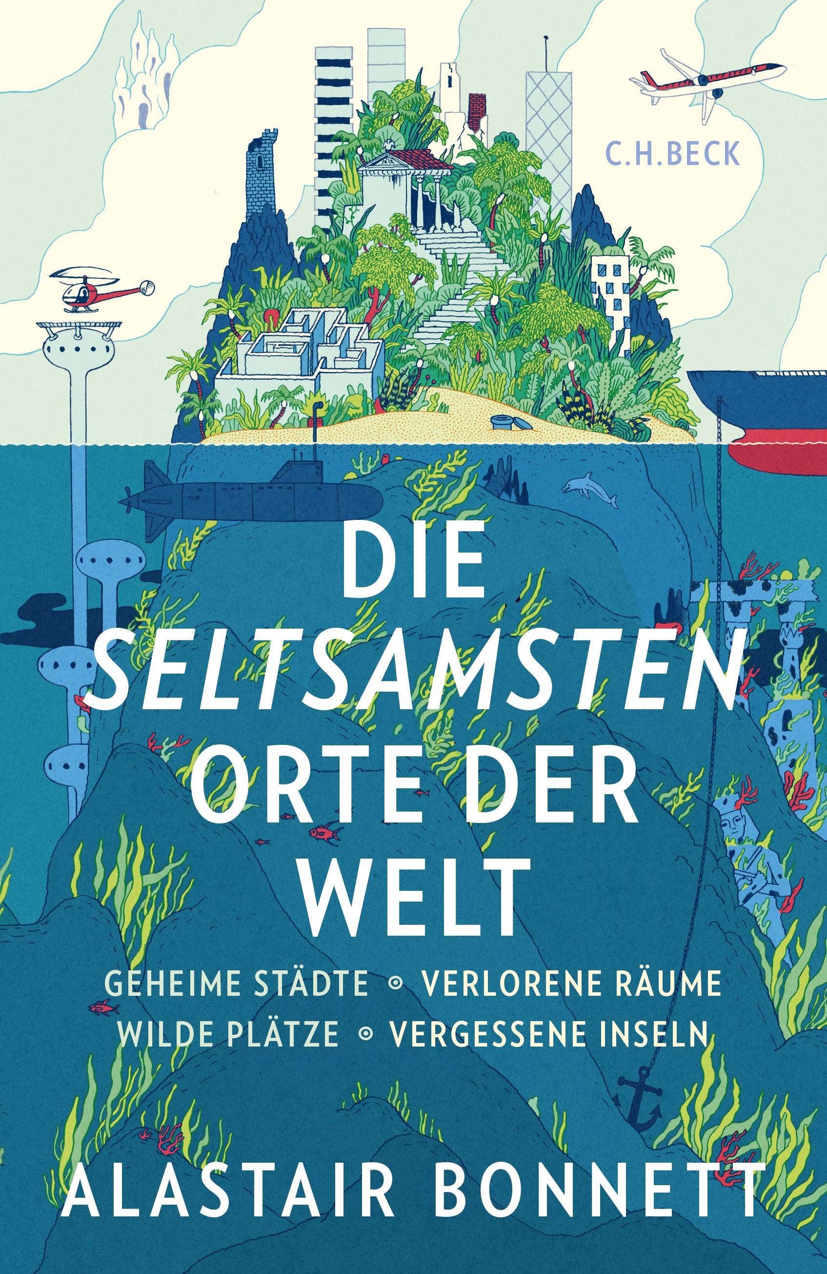 Die seltsamsten Orte der Welt | Bonnett, Alastair | 8. Auflage, 2015 | Buch (Cover)