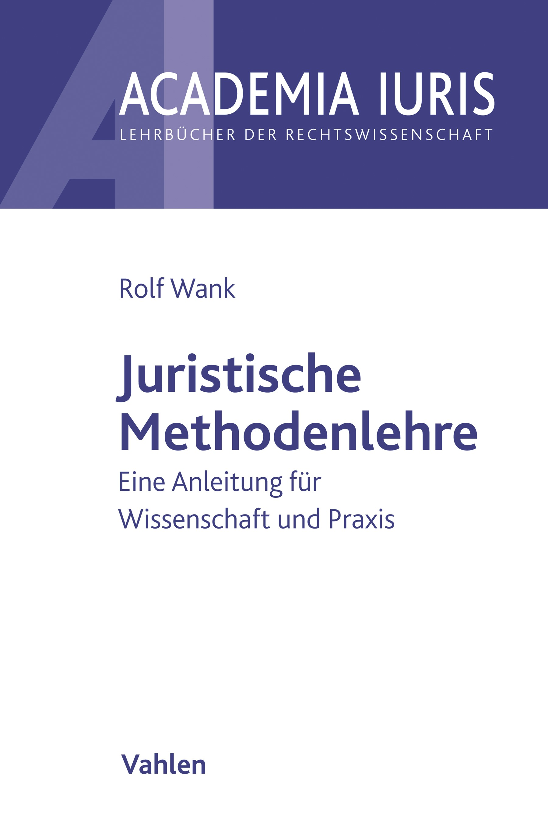 Juristische Methodenlehre | Wank, 2019 | Buch (Cover)