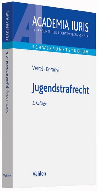 Jugendstrafrecht | Verrel / Koranyi | 2. Auflage, 2016 | Buch (Cover)
