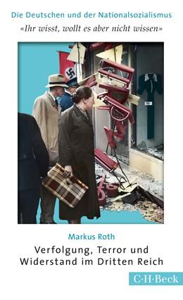 Abbildung von Roth, Markus | 'Ihr wißt, wollt es aber nicht wissen' | 1. Auflage | 2015 | 6173 | beck-shop.de