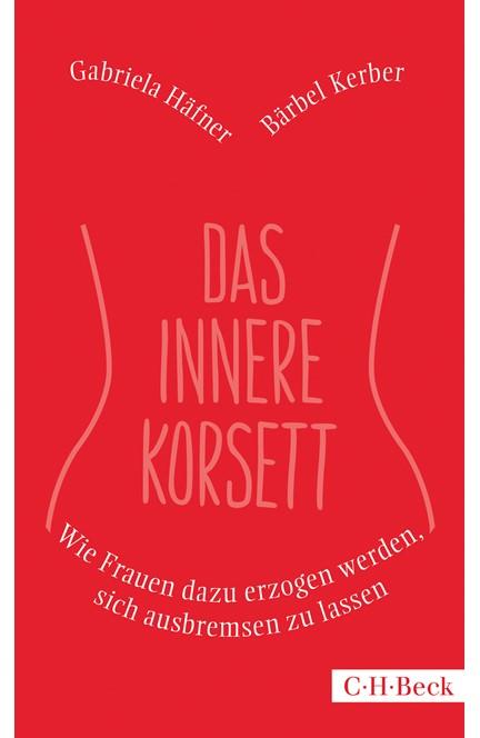 Cover: Bärbel Kerber|Gabriela Häfner, Das innere Korsett
