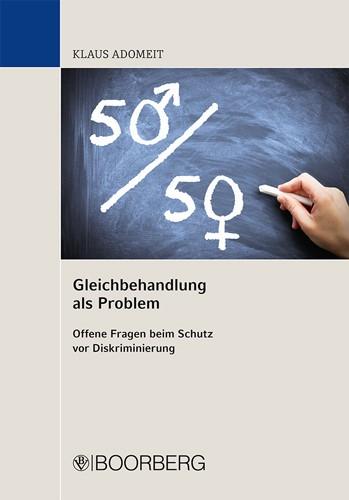 Gleichbehandlung als Problem | Adomeit, 2014 | Buch (Cover)