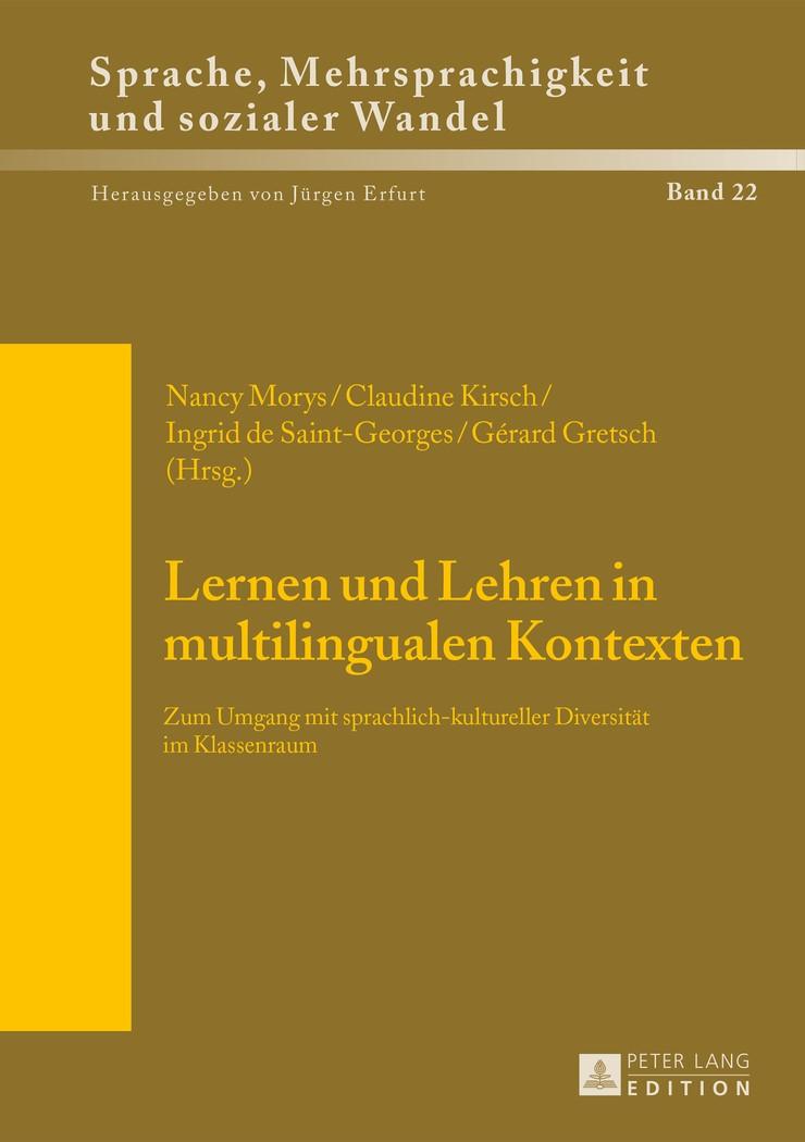 Lernen und Lehren in multilingualen Kontexten   Morys / Gretsch / de Saint-Georges / Kirsch, 2014   Buch (Cover)