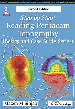 Abbildung von Sinjab   Step by Step: Reading Pentacam Topography   2015   (Basic and Case Study Series)