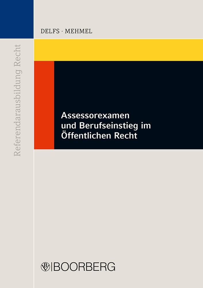 Assessorexamen und Berufseinstieg im Öffentlichen Recht | Delfs / Mehmel, 2015 | Buch (Cover)