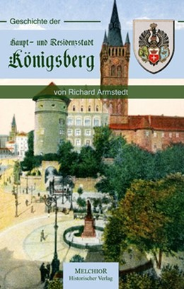 Abbildung von Geschichte der Haupt- und Residenzstadt Königsberg | 2006